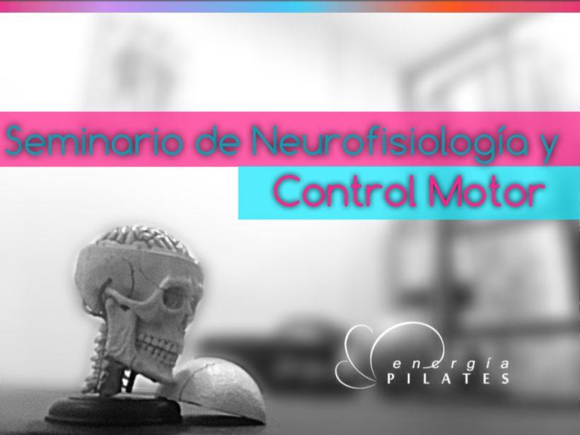 Seminario de neurofisiología y control motor